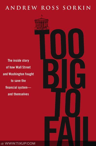 Crise Financière - Too Big To Fail