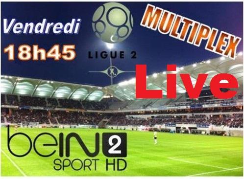 Streaming-multiplex-ligue-2-en-direct-live