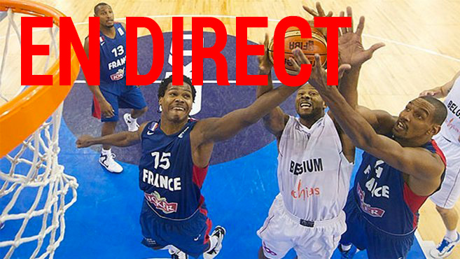 Basket France Belgique en direct tv et streaming sur Internet
