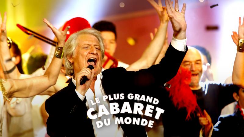 Comment Voir L Emission Le Plus Grand Cabaret Du Monde En Video